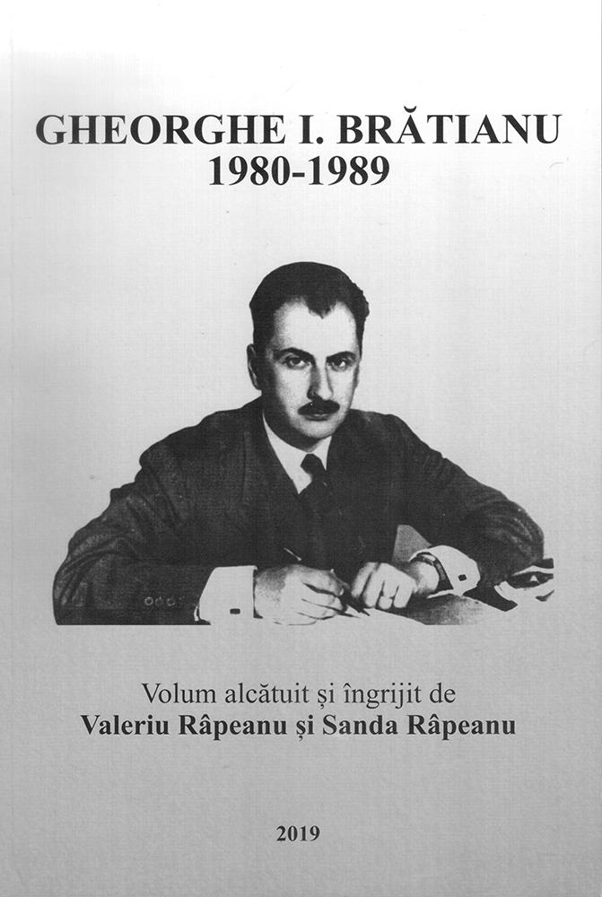 Gheorghe I. Brătianu Coord. Valeriu Râpeanu, Sanda Râpeanu 2019