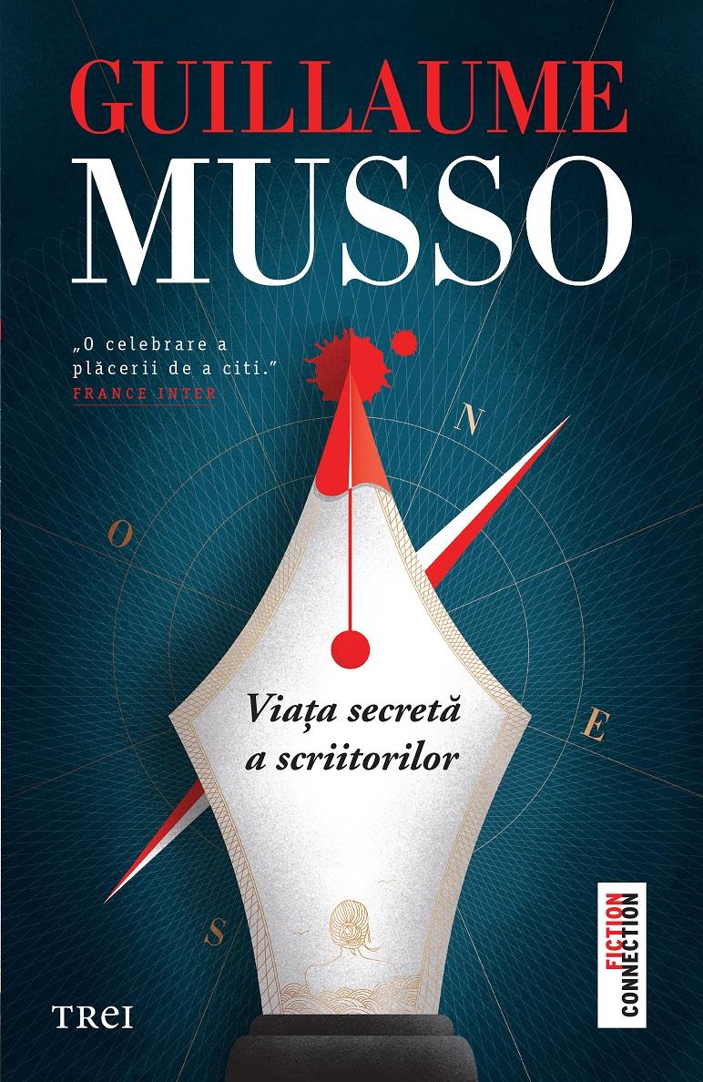 Viața secretă a scriitorilor Guillaume Musso Editura Trei, București, 2020